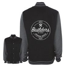 Builders Gonna Build College Jacke
